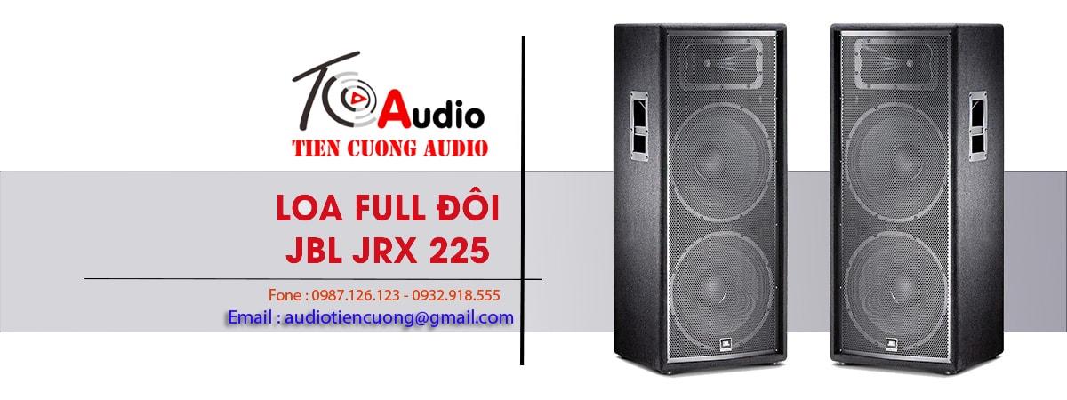 Loa Full đôi JBL JRX 225
