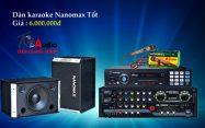 Dàn Karaoke NaNoMax Hát Cực Hay Giá Rẻ Nhất