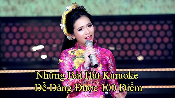 Những bài hát karaoke dễ được 100 điểm